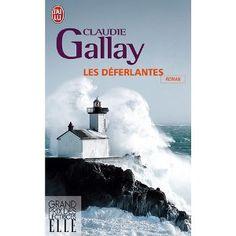 Les déferlantes, Claudie Gallay