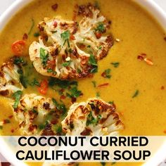 Healthy Soup Recipes, Good Soup Recipes, Healthy Cauliflower Recipes, Veggie Recipes, Indian Food Recipes, Coconut Soup Recipes, Vegetarian Recipes, Paleo Soup, Cooking Recipes