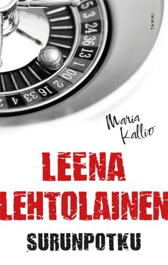 Leena Lehtolainen: Surunpotku Reading Challenge, Persona, Literature, Believe, Challenges, Action, Facts, Change, Website