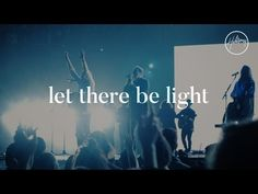Let There Be Light Lyrics - Hillsong Worship         |          Christian Song Lyrics
