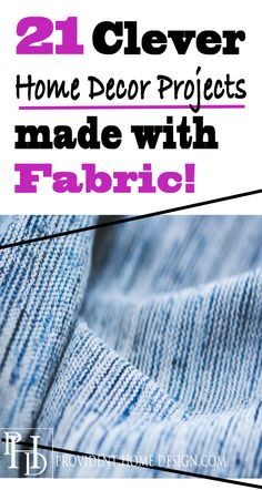 Fabric can make a ho