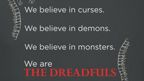 PENNY DREADFUL is a powerfully written saga filled with dark mystery and suspense. It lives in a demimonde — a half world between reality and the supernatural — where personal demons from the past can be stronger than vampires, evil spirits and immortal beasts.