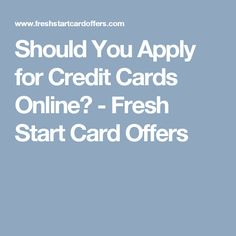 Should You Apply for Credit Cards Online? Fresh Start, Ways To Save Money, Credit Cards, Saving Money, How To Apply, New Start, Save My Money, Money Savers, Frugal