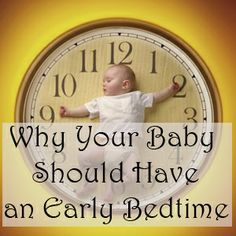 The benefits of an early bedtime as part of baby sleep training