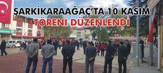 REZALET-Şarkikaraağaç'ta 10 Kasım AtaTURPU Anma Günü nedeniyle tören düzenlendi.