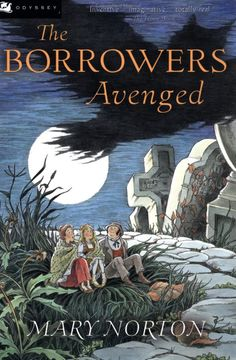 """The Borrowers Avenged"" by Mary Norton, Illustrated by Joe & Beth Krush"
