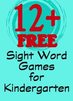 Over a dozen fun and free sight word games for kindergarten I know it says it's for K, but we can adapt for 1st grade for sure!!