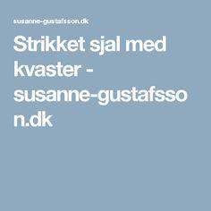 Strikket sjal med kvaster - susanne-gustafsson.dk