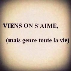 Viens on s'aime Words Quotes, Love Quotes, Sayings, Poetry Quotes, Pretty Words, Cool Words, Positive Attitude, Positive Vibes, Happy End