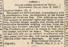 Juneteenth - General Order Number 3, June 19, 1865