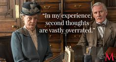 Downton Abbey Season 6 Episode 3 Best Quotes Maggie Smith  ..Another spot-on Dowager pronouncement, here discouraging Dr. Clarkson from defecting from her ranks..