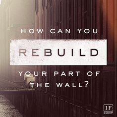 "Nehemiah: A Review | IF:Equip. ""What did you take away from Nehemiah? How can you rebuild your part of the wall?""  #ifequip"