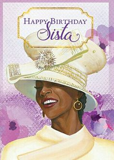 Happy Birthday Sista: African American Birthday Cards with Envelopes by AAE inches - High Gloss - Set of Religious Birthday Wishes, Happy Birthday Wishes Cards, Happy Birthday Quotes, Happy Birthday Images, Birthday Blessings, Birthday Verses, Birthday Sentiments, Bday Cards, Birthday Pictures