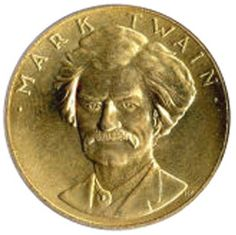 On April 18, 2012, the House of Representatives passed H.R. 2453: Mark Twain Commemorative Coin Act. This bill would require the Secretary of the Treasury to mint gold and silver coins in commemoration of Samuel Clemens, better known to the world as Mark Twain.  http://www.coincollectionguru.com/