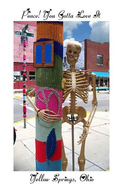 Yellow Springs is one place I feel at home at. Its holds a very diverse culture and I love it for its restaurants and shopping and festivals. Yellow Springs Ohio, Yarn Bombing, True Art, Guerrilla, Urban Art, Traditional Art, Fiber Art, Graffiti, Artsy