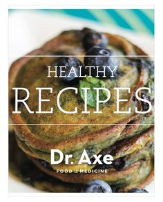 Healthy Recipes by Dr. Axe 》Eat right, Detox right with NuLeaf Skinny Tea! Www.Nuleafteaco.com  #Nuleafteaco