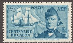 """French Equatorial Africa  1938 1.75fr blue issued for Centenary of Gabon Count Louis Edouard Bouet-Willaumez and His Ship """"La Malouine"""""""