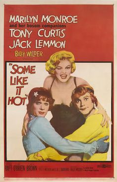 Bonhams : TCM Presents ... Picture Perfect: The Art of Movie Posters Old Movie Posters, Classic Movie Posters, Classic Movies, Film Posters, Classic Jazz, Jack Lemmon, Tony Curtis, Some Like It Hot, See Movie