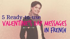 5 ready to use Valentine's day message in French (+afspeellijst)