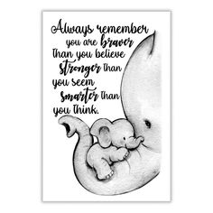 Elephant Mom Always Remember You Are Braver Pospo Satin Portrait Poster 4 Sizes Framed Canvas Mothers Love Quotes, Mother Daughter Quotes, Mommy Quotes, Quotes For Kids, Family Quotes, My Baby Quotes, Being A Mom Quotes, New Mother Quotes, Mama Bear Quotes