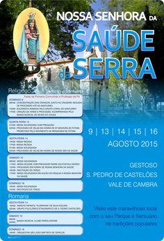 Nossa Senhora da Saúde da Serra > 9, 13, 14, 15 e 16 Agosto 2015 @ Gestoso, São Pedro de Castelões, Vale de Cambra