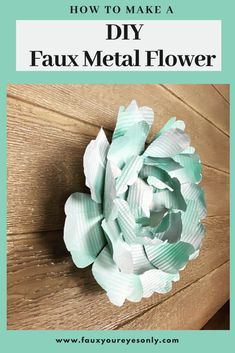 """This SIMPLE DIY tutorial will show you how to make this Faux Metal Flower in just minutes with ordinary items from your home. It will spruce up your decor and leave you feeling """"Springy! Tin Flowers, Faux Flowers, Paper Flowers, Metal Wall Flowers, Dollar Tree Decor, Dollar Tree Crafts, Dollar Tree Flowers, Tin Can Crafts, Metal Crafts"""