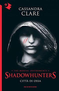 Shadowhunters - Città di ossa.  Il primo di 6 volumi