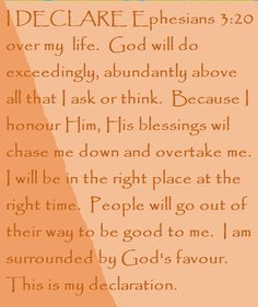 I DECLARE Ephesians 3:20 over my life... Day #11 I DECLARE: 31 Promises to Speak Over Your Life by Joel Osteen