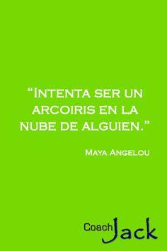 Ya de regreso en el calorcito, hoy simplemente les recuerdo, en las sabias palabras de Maya Angelou, lo importante que es para nuestra felicidad, buscar el mejorar la vida de todos aquellos que nos rodean.