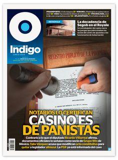 Reporte Indigo #189, Cover: Casino Belongs To 'Panistas', Artwork by Hugo Herrera, Cover Design by Memo Camacho