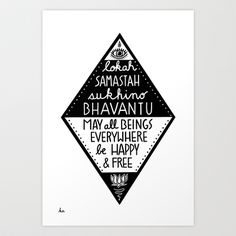 May all beings be happy and free Art Print by Intuitive Whimsy - $17.00 Lokah Samastah Sukhino Bhavantu - my jivamukti yoga teacher's favorite mantra, and I made this drawing for her! Available in my print shop!
