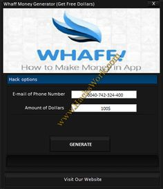 Whaff Money Generator (Get Free Dollars)