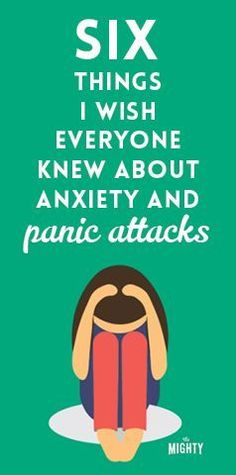 6 Things I Wish Everyone Knew About Anxiety and Panic Attacks