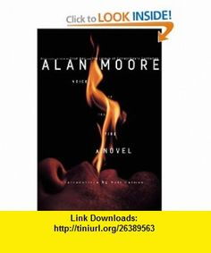 Voice of the Fire (9781603090353) Alan Moore , ISBN-10: 1603090355  , ISBN-13: 978-1603090353 ,  , tutorials , pdf , ebook , torrent , downloads , rapidshare , filesonic , hotfile , megaupload , fileserve