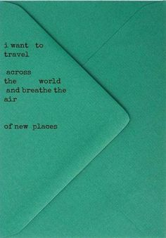 travel. Quotes To Live By, Me Quotes, Wild Quotes, Book Quotes, Thinking Day, Just Dream, Dream Big, We Are The World, I Want To Travel