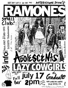 Jul 17, 1988.  The Graduate, Isla Vista.  The Ramones, The Adolescents, The Lazy Cowgirls.