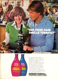 """superseventies:  Gee, Your Hair Smells Terrific!shampoo advertisement, 1970s.  My favorite was """"Apple shampoo"""" …"""