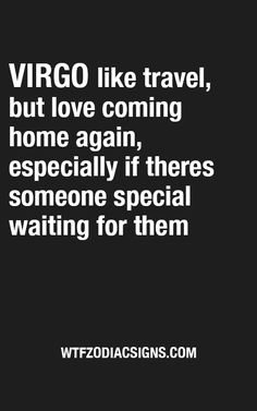 Home is where the heart is quote signs 38 Ideas Horoscope Signs, Astrology Signs, Zodiac Signs, Daily Horoscope, Virgo Daily, Virgo Personality Traits, Virgo Traits, Virgo And Sagittarius, Virgo Zodiac
