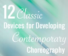 Playing with choreography and movement. Very versatile activities.