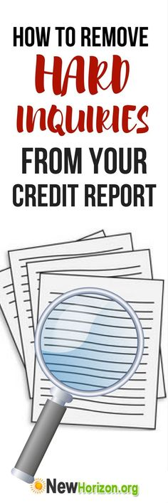 Do you have many unauthorized inquiries on your credit report? Here's how to remove hard inquiries from your credit report!