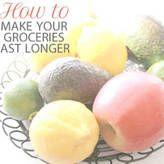 How to make your groceries last longer