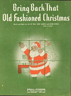 Vintage Christmas Sheet Music ~ Bring Back That Old Fashioned Christmas ©1939