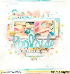 """The Cut Shoppe: Poolside by Missy Whidden uses the """"Summer Sun & Fun"""" cut file."""