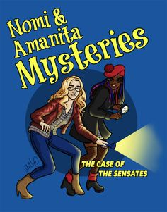vivdrawsthings: Nomi and Amanita as a mystery-solving dynamic duo. Because.