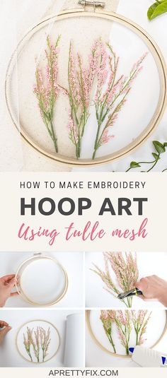 Learn how to create embroidery hoop art using tulle mesh in this easy step-by-step tutorial | DIY | crafts | home decor