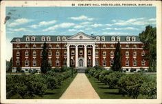 Coblentz Hall, Hood College Hood College, Places Ive Been, Places To Go, Frederick Maryland, Vintage Postcards, Mansions, House Styles, Image, Vintage Travel Postcards