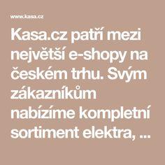 Kasa.cz patří mezi největší e-shopy na českém trhu. Svým zákazníkům nabízíme kompletní sortiment elektra, sportovního zboží, zahradní techniky, vybavení do dílny, chovatelských potřeb, dětského vybavení a spoustu dalších doplňků pro volný čas a zábavu. Nabízíme širokou škálu nadstandardních služeb a zákaznického servisu. Navíc osobní odběr zdarma ve více než 90 výdejních místech KasaPOINT v celé ČR. Math Equations