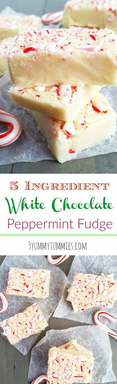 5 Ingredient White Chocolate Peppermint Fudge |