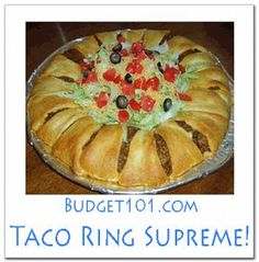MYO Taco Ring Supreme- super easy dish that looks fantastic, loaded with flavor and filling!  http://www.budget101.com/dirt-cheap-dinners/441892-taco-ring.html