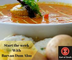 Give the Week a great start with delicious  Barvan Dum Aloo... Book Now:-+ 65 6681 6694/+65 6339 3394 Visit us:-https://www.facebook.com/earlofhindh/app/117784394919914/… #BarvanDumAloo #EarlOfHindh #Singapore #IndianRestaurant